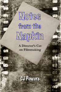 Notes from the Napkin by CJ Powers