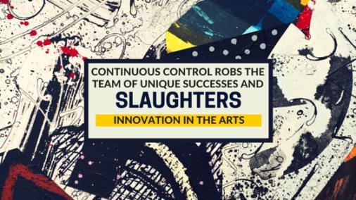 Control Kills Creativity