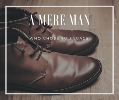 a mere man